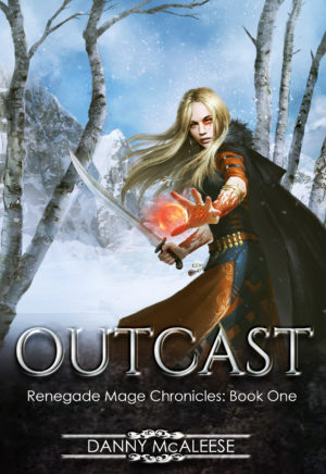 Outcast - Renegade Mage Chronicles
